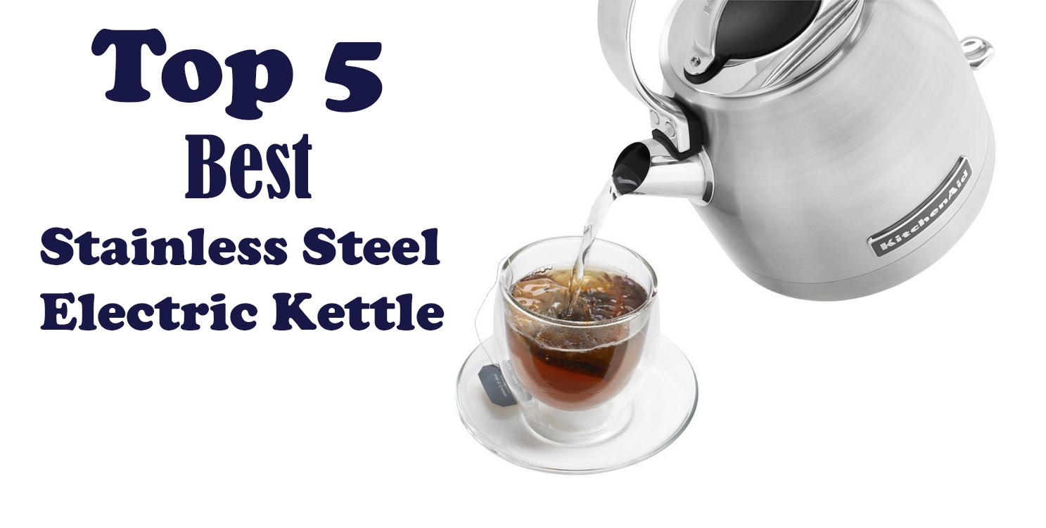 Best Stainless Steel Electric Kettle